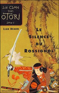 le-clan-des-otori,-tome-1---le-silence-du-rossignol-1217502